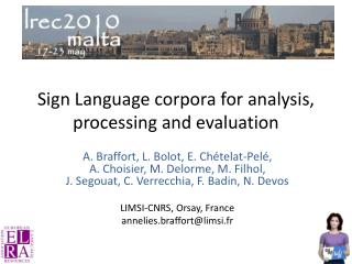 Sign Language corpora for analysis, processing and evaluation