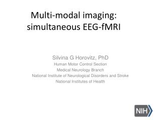 Multi-modal  imaging: simultaneous EEG-fMRI