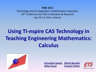 Using TI- n spire  CAS Technology in Teaching Engineering Mathematics:  Calculus