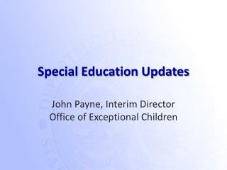 Special Education Updates