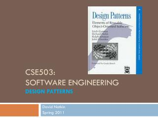CSE503: Software Engineering Design Patterns