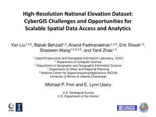 High-Resolution National Elevation Dataset: CyberGIS  Challenges and Opportunities  for Scalable Spatial Data Access an