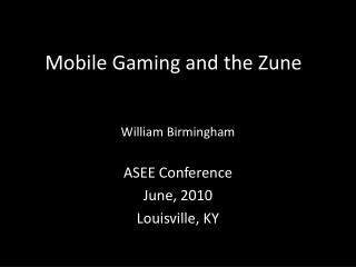 Mobile Gaming and the Zune