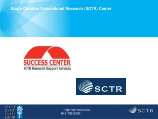 South Carolina Translational  Research ( SCTR) Center