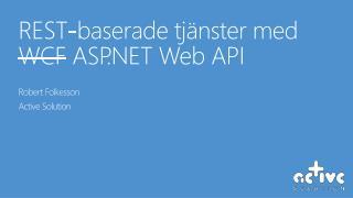 REST- baserade tjänster  med  WCF  ASP.NET Web API