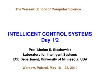 INTELLIGENT CONTROL SYSTEMS Day 1/2