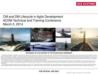 CM and DM Lifecycle  in Agile  Development ACDM Technical and Training Conference March 3, 2014