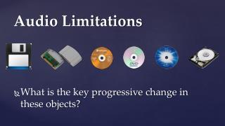 Audio Limitations