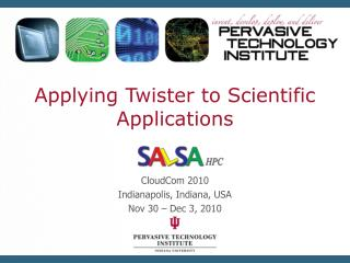 Applying Twister to Scientific Applications