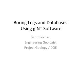 Boring Logs and  Databases Using gINT Software