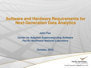 Software and Hardware Requirements for Next-Generation Data Analytics