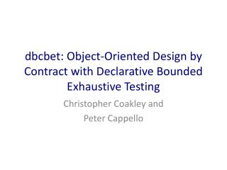 dbcbet : Object-Oriented Design by Contract with Declarative Bounded Exhaustive Testing