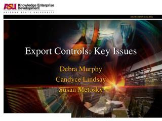 Export Controls: Key Issues