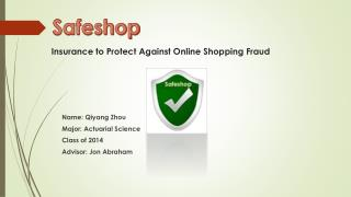 Insurance  to Protect Against Online Shopping Fraud