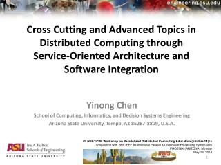 Cross Cutting and Advanced Topics in Distributed Computing through Service-Oriented Architecture and  Software Integrat