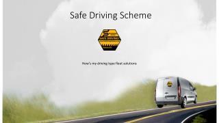 Safe Driving Scheme