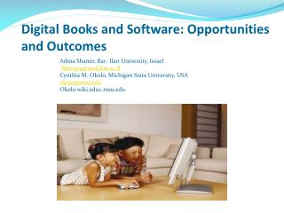 Digital Books and Software: Opportunities and Outcomes