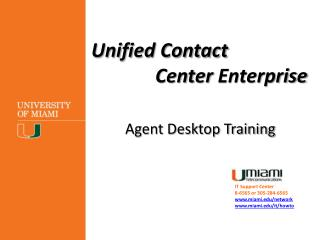 Unified Contact  Center  Enterprise