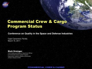 Commercial Crew & Cargo Program Status