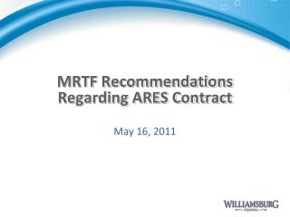 MRTF Recommendations Regarding ARES Contract