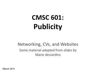 CMSC 601: Publicity