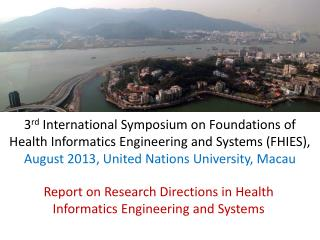 Report on Research  Directions in Health  Informatics Engineering and Systems