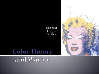 Color Theory and Warhol