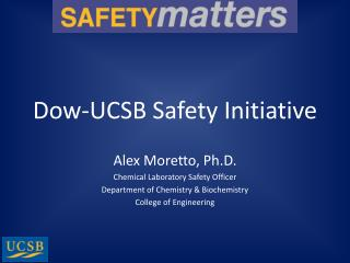 Dow-UCSB  Safety Initiative