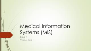 Medical Information Systems (MIS)