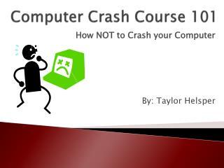 Computer Crash Course 101