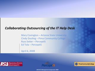 Collaborating Outsourcing of the IT Help Desk