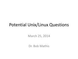 Potential Unix/Linux Questions