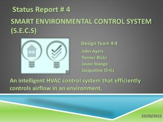 Smart Environmental Control System (S.E.C.S)