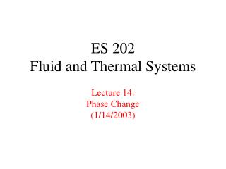 es 202 fluid and thermal systems lecture