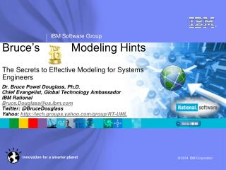 Bruce's          Modeling Hints The Secrets to Effective Modeling for Systems Engineers