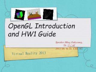 OpenGL Introduction and HW1 Guide
