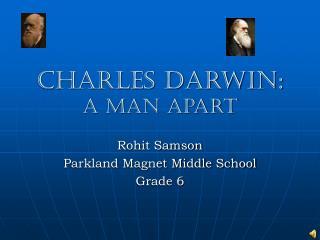 charles darwin: a man apart