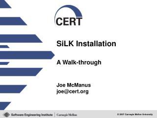 SiLK  Installation
