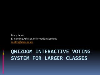 Qwizdom  interactive voting system for larger classes