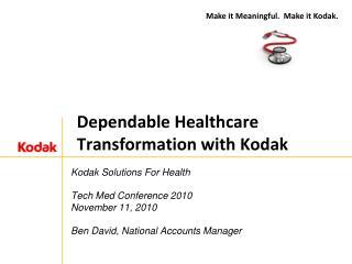 Dependable Healthcare Transformation with Kodak