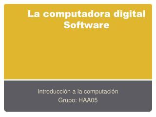 La computadora digital Software