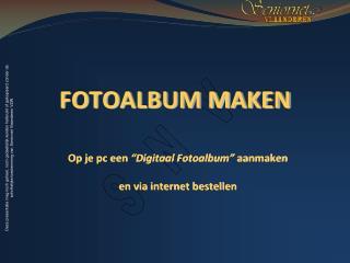 F OTOALBUM  MAKEN
