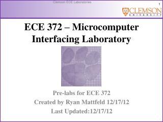ECE  372 – Microcomputer Interfacing Laboratory