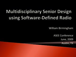 Multidisciplinary Senior Design using Software-Defined Radio