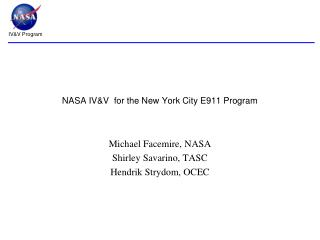 NASA IV&V  for the New York City E911 Program
