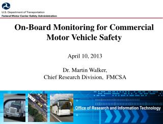 On-Board Monitoring for Commercial Motor Vehicle Safety