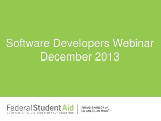 Software Developers Webinar December 2013