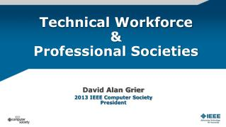 Technical Workforce & Professional Societies