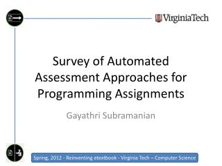 Survey of Automated Assessment Approaches for Programming Assignments
