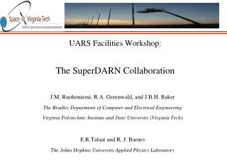 UARS Facilities Workshop: The  SuperDARN  Collaboration
